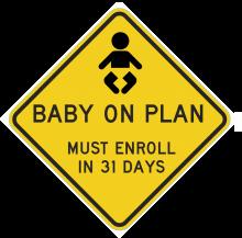 baby on plan - must enroll newborns within 31 days